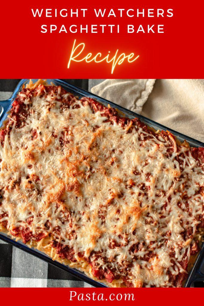 Weight Watchers Spaghetti Bake Recipe