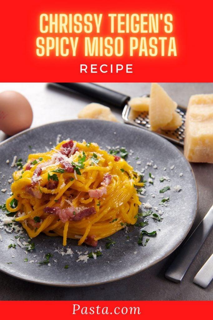 Chrissy Teigen's Spicy Miso Pasta Recipe